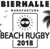 Bierhalle Manufaktura Beach Rugby 2018